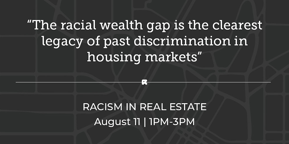 RACISM IN REAL ESTATE - SOLD OUT