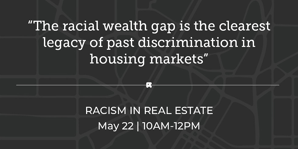 RACISM IN REAL ESTATE - 2 CE CREDITS