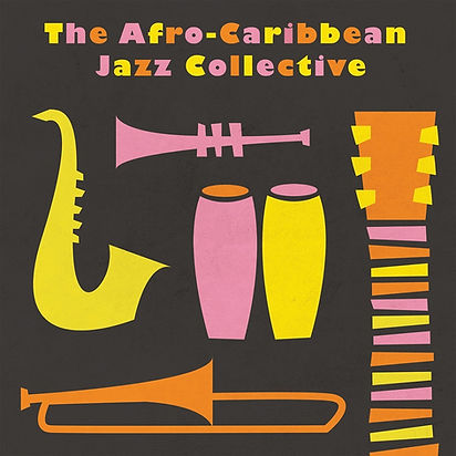 Afro Caribbean Jazz Collective CD Cover.