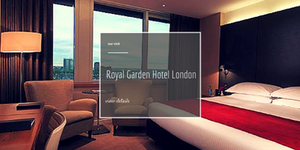 Royal Garden Hotel London | Our Visit