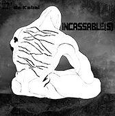Incassable(s)
