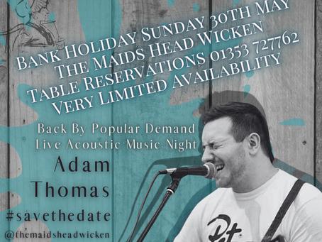 Adam Thomas #LiveMusic #BankHoliday Sunday 30th May