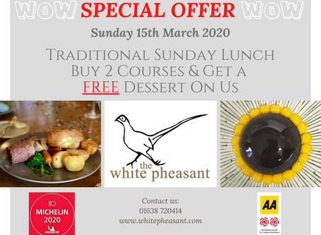 Sunday 15th March 2020 buy 2 courses get a Free Dessert on Us