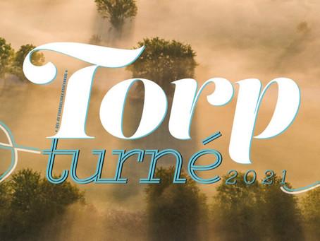 Välkomna till Torp-turnén!