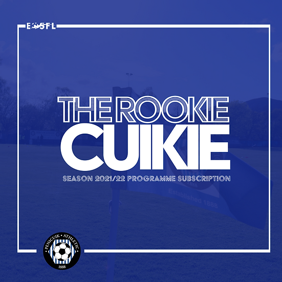 'The Rookie Cuikie' Season 2021/22 Home Programme Subscription