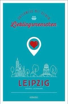 Unterwegs mit deinem Lieblingsmenschen in Leipzig
