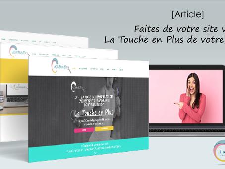 Faites de votre site web, La Touche en Plus de votre entreprise
