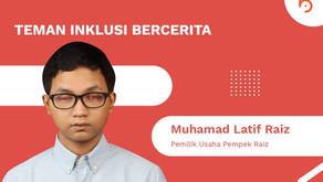 Muhamad Latif Raiz, Pemilik Usaha Pempek Raiz