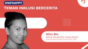 Miss Bio, Ketua Yayasan Disabilitas Tanpa Batas Indonesia