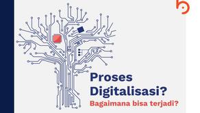 Perkembangan Proses Digitalisasi