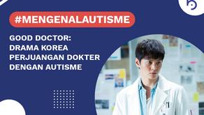 Good Doctor, Drama Korea Perjuangan Dokter dengan Autisme