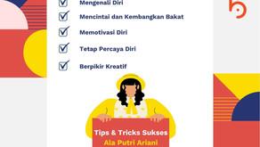 Tips dan Trick Sukses ala Putri Ariani