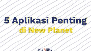 5 Aplikasi Penting di New Planet