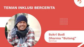"""Mengenal Sukri Budi Dharma """"Butong"""", Seniman Disabilitas"""