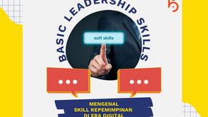 Mengenal Skill Kepemimpinan di Era Digital