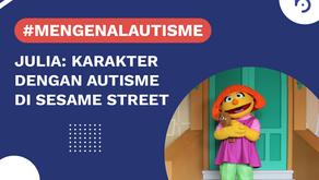#MengenalAutisme bersama Julia, Karakter dengan Autisme di Sesame Street