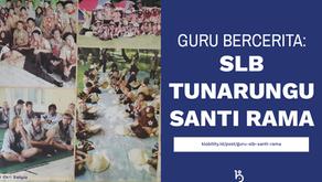 Guru Bercerita: Bapak Dimyati, SLB Tunarungu Santi Rama