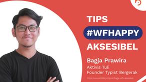 Bagja Prawira: #WFHappy Aksesibel untuk Teman Tuli