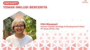 Fitri Dianasari: Aksesibilitas Dunia Kerja di Bank BTPN
