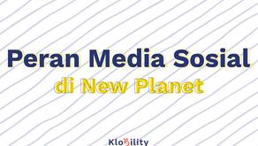 Peran Media Sosial di New Planet