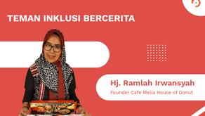 Hj. Ramlah Irwansyah, Pengusaha Tuli Pemilik Cafe Mella House of Donut
