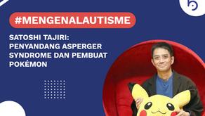 Satoshi Tajiri, Penyandang Sindrom Asperger Pembuat Pokémon