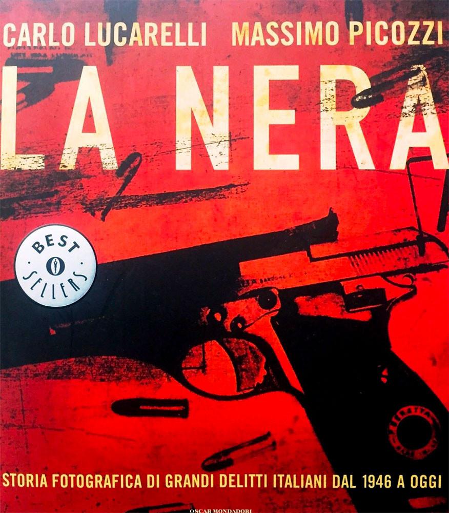 La Nera, di Carlo Luccarelli e Massimo Picozzi