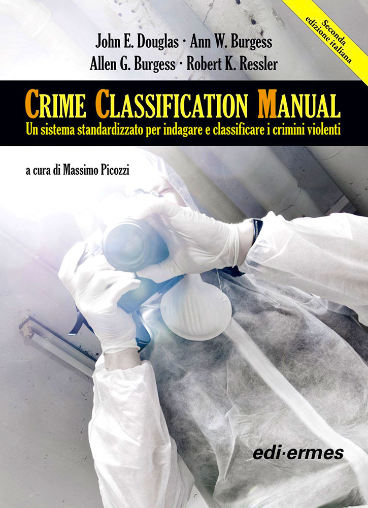 Crime Classification Manual del 1992, di John E. Douglas e Robert K. Ressler