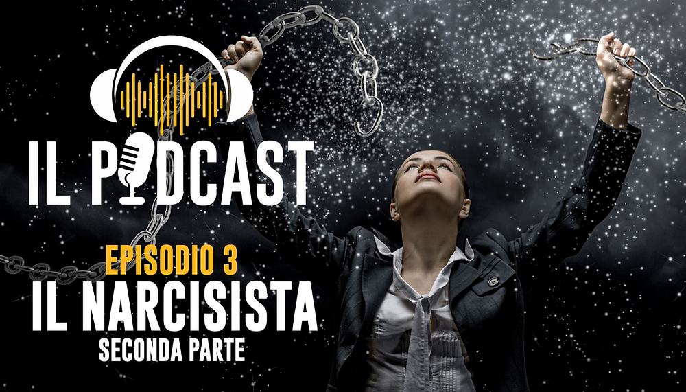 Uomini Terribili – Il Podcast – Ep 3 Il Narcisista