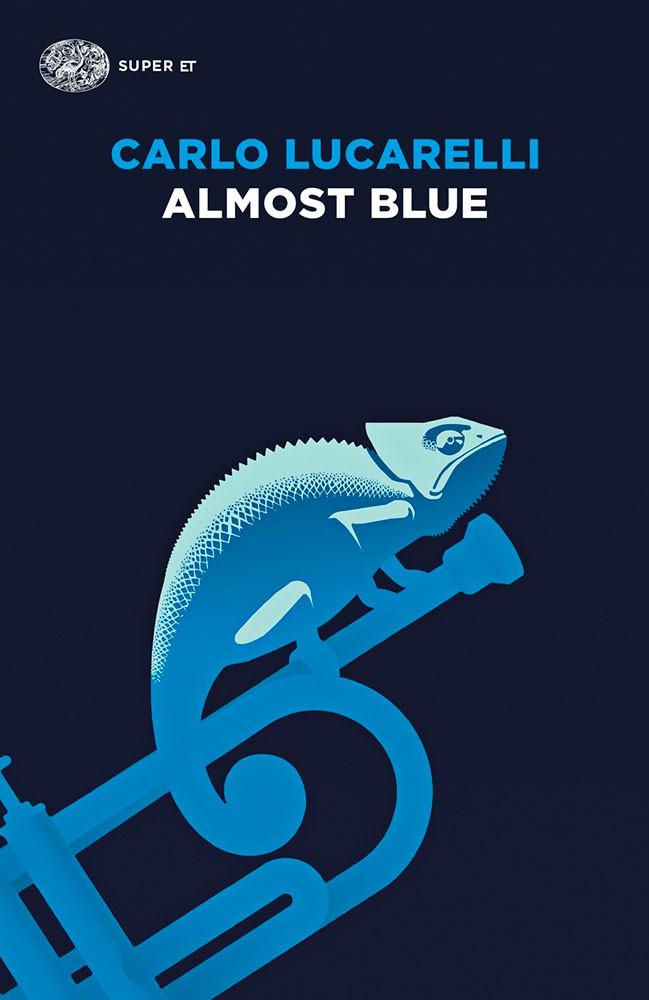 Almost Blue, di Carlo Luccarelli - romanzo thriller
