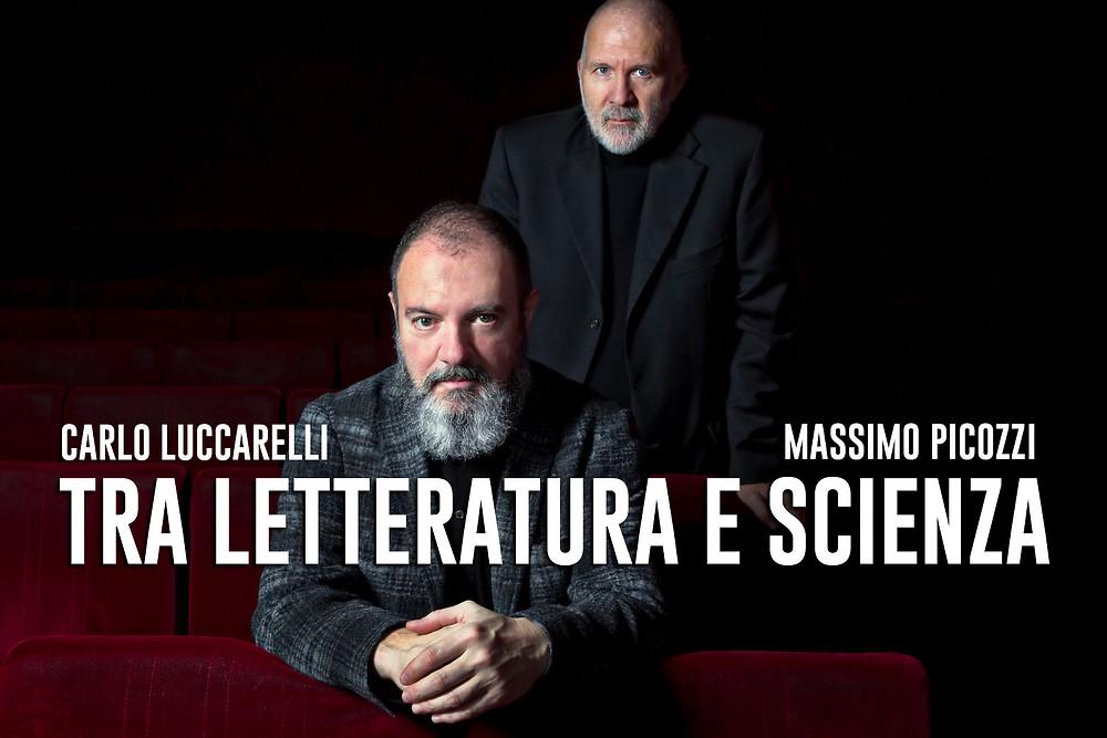 Carlo Luccarelli e Massimo Picozzi, tra letteratura e scienza