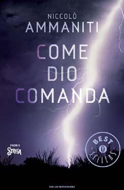 Come Dio Comanda, di Niccolò Ammaniti, 2006