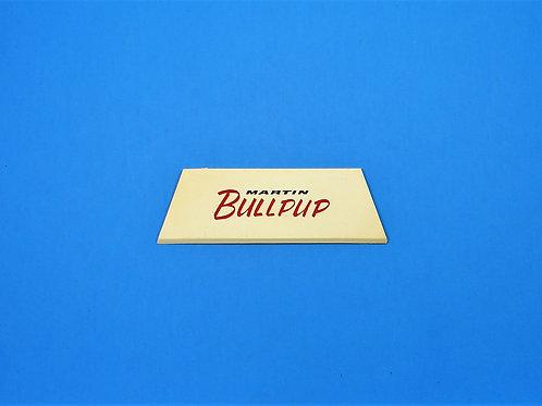 Martin Bullpup