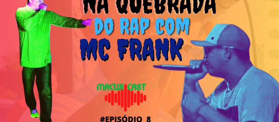 Na quebrada do Rap em Roraima, com MC Frank