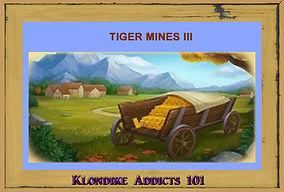Tiger Mines III