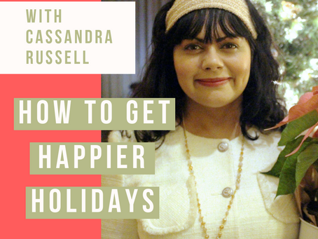 HOW TO GET HAPPIER HOLIDAYS