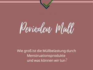 Menstruations-Müll