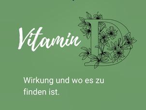 Vitamin D - Wirkung und wo es zu finden ist.