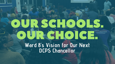 Report: Ward 8's Vision for the Next Chancellor of DC Public Schools