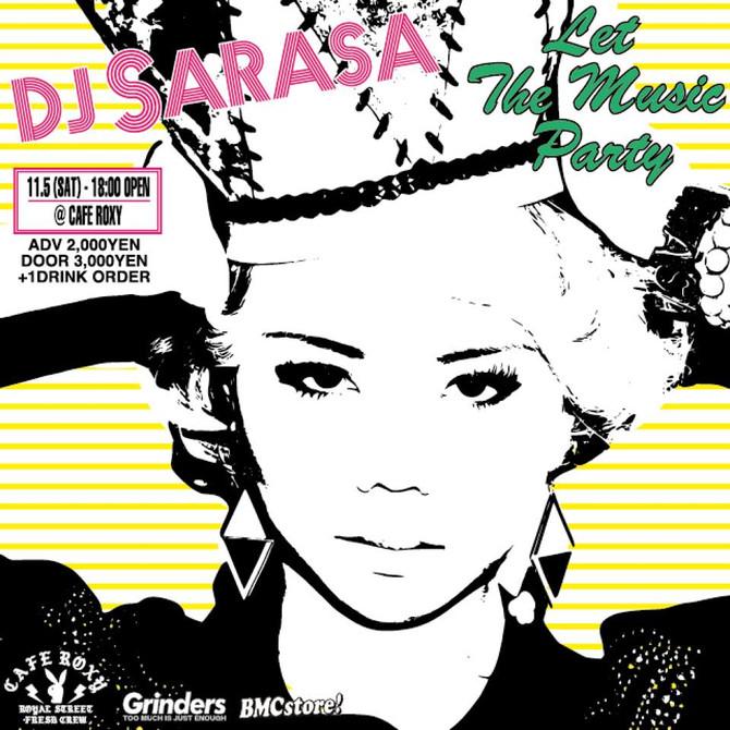 DJ SARASA 来広! Let The Music Party!