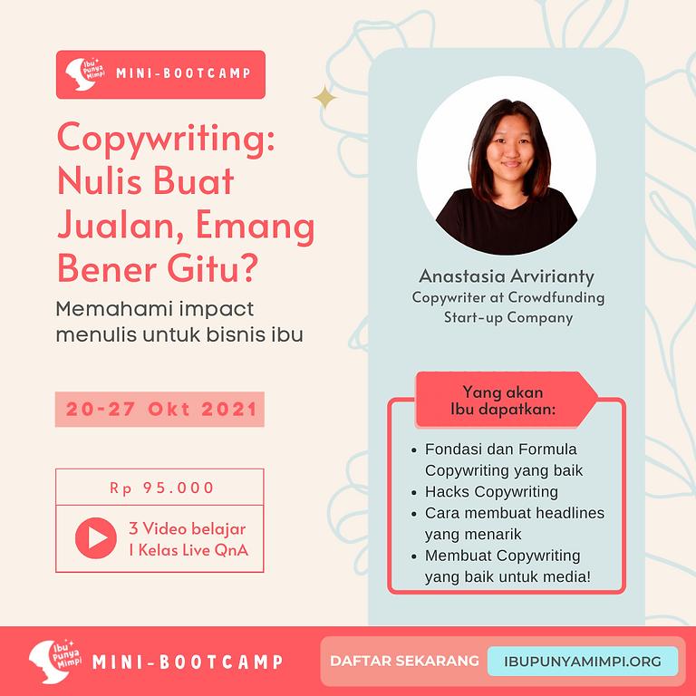 Mini Bootcamp: Copywriting: Nulis Buat Jualan, Emang Bener Gitu?