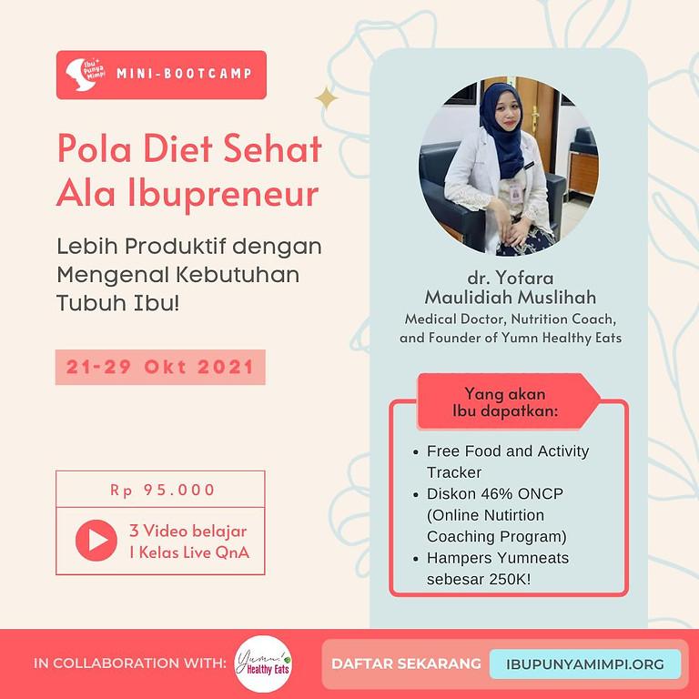 Mini Bootcamp: Pola Diet Sehat ala Ibupreneur
