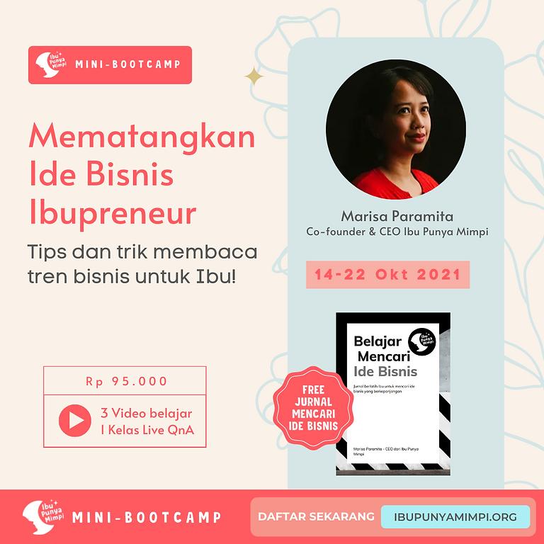 Mini Bootcamp: Mematangkan Ide Bisnis Ibupreneur