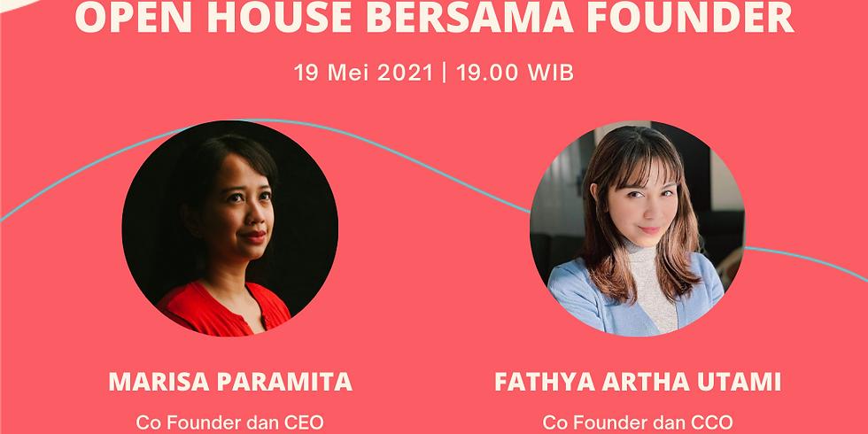 OPEN HOUSE bersama Founder