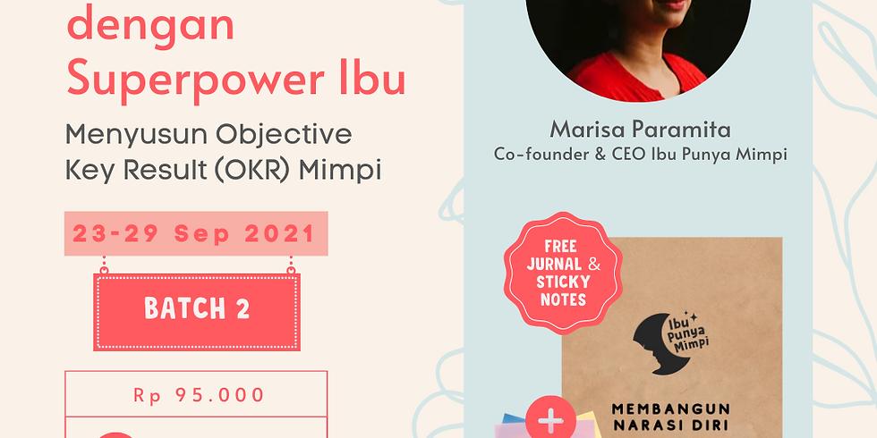 Strategi Raih Mimpi dengan Superpower Ibu: BATCH 2