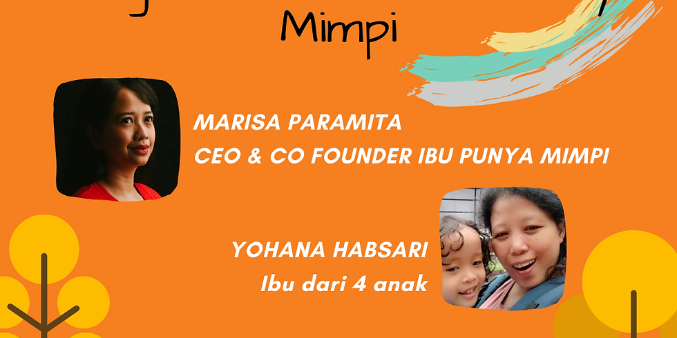 IndonesianBabywearers: Mengenal Ibu Punya Mimpi
