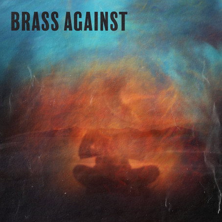 Brass Against EP (EP Review)