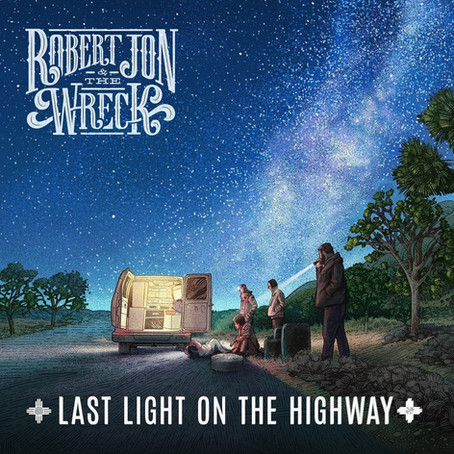 Robert Jon & The Wreck - Last Light On The Highway (Album Review)