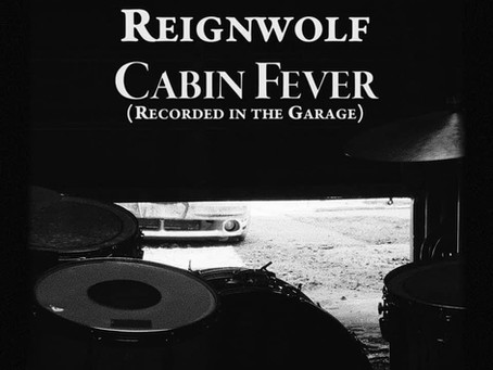 Reignwolf - Cabin Fever (Single Review)
