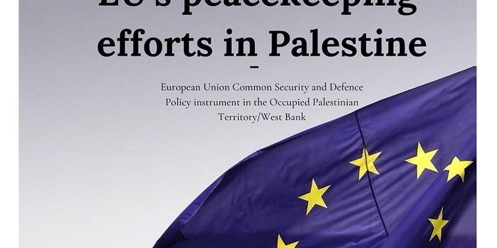 EUPOL COPPS: EU as peacekeeper in Palestine